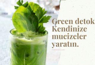 Green Detox evde kendinize mucize yaratmanın sırrı.