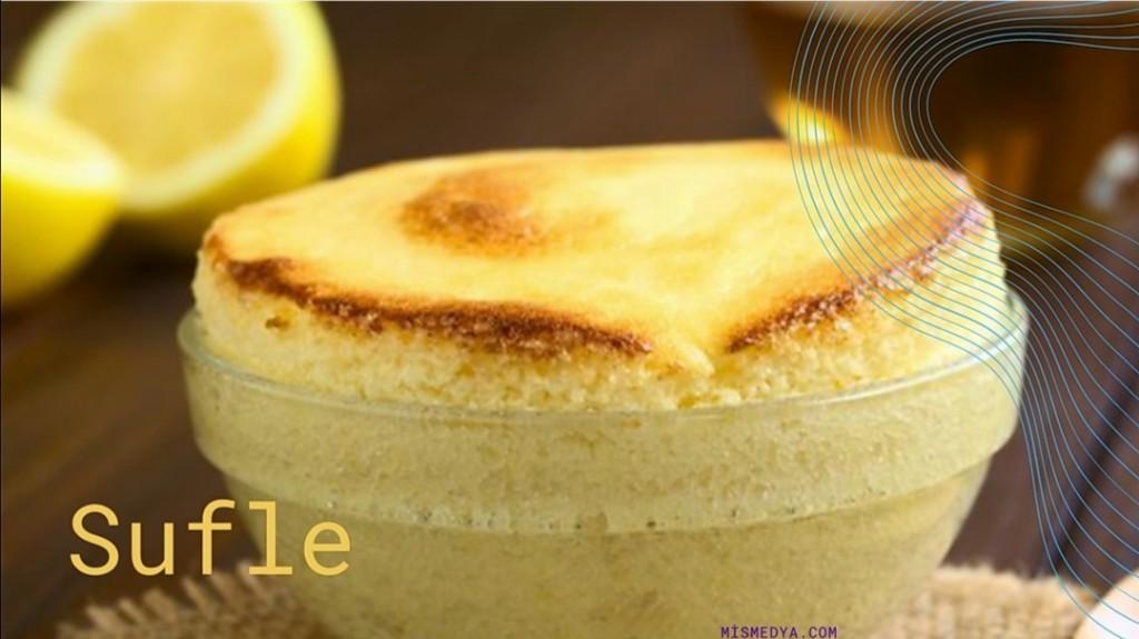 Sufle, Fransız mutfağının vazgeçilmez sufle tatlısı bunların bir tanesidir.